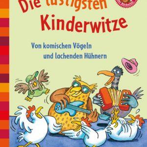 Buch Die lustigsten Kinderwitze. Von komischen Vögeln und lachenden Hühnern