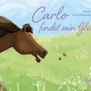 BUCH Carlo findet sein Glück von Daniel Charko & Nicola Hammerschmied