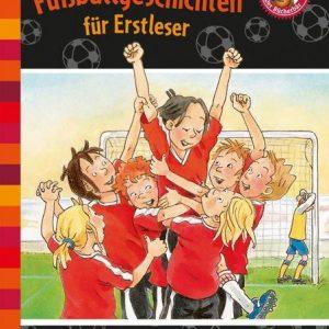 Buch Die tollsten Fußballgeschichten für Erstleser