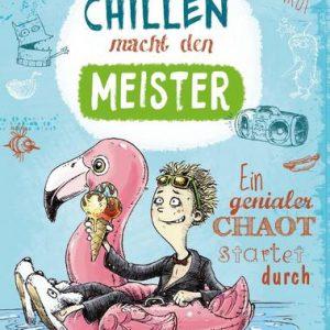 Buch Chillen macht den Meister von Jakob M. Leonhardt