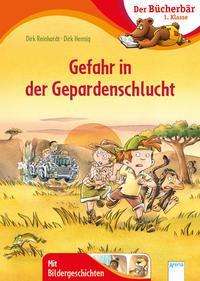 Buch Gefahr in der Gepardenschlucht Der Bücherbär: 1. Klasse. Mit Bildergeschichten