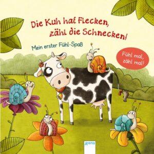 Buch Die Kuh hat Flecken – zähl die Schnecken!